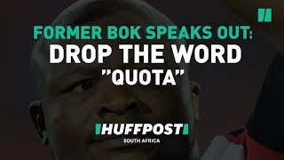 Former Springbok, Lawrence Sephaka Says The Word 'Quota Player' Should Be Dropped