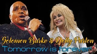 Watch Solomon Burke Tomorrow Is Forever video