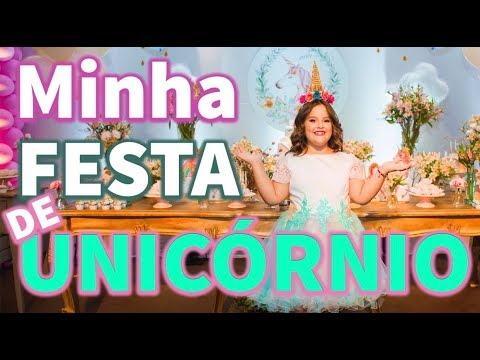 MINHA FESTA DE ANIVERSÁRIO DE UNICÓRNIO