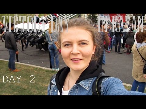 Victory Day in Kazan VLOG Day 2