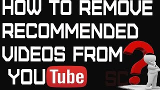How to remove the Recommended videos from YouTube without Sign In