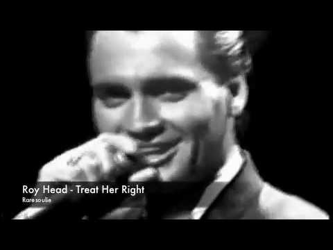 Roy Head - Treat Her Right - Live