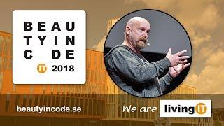 Beauty in Code 2018 — Kent Beck — Summarizing the Beauty in Code