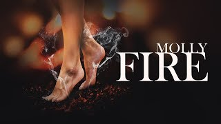 Download MOLLY - FIRE Mp3 and Videos