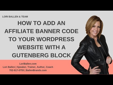 How To Add An Affiliate Banner Code To Your Wordpress Website With A Gutenberg Block