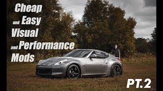 Top 5 Best Budget Mods For Your Nissan 370z/350z PT.2 |  High Quality and CHEAP Car Mods!
