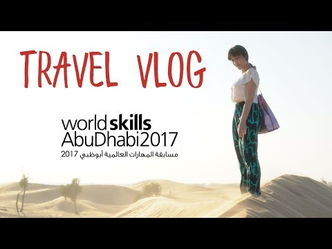 Abu Dhabi Travel Vlog #1 I World Skills