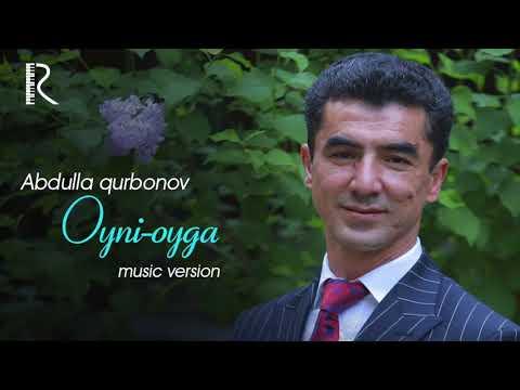 Abdulla Qurbonov - Oyni Oyga