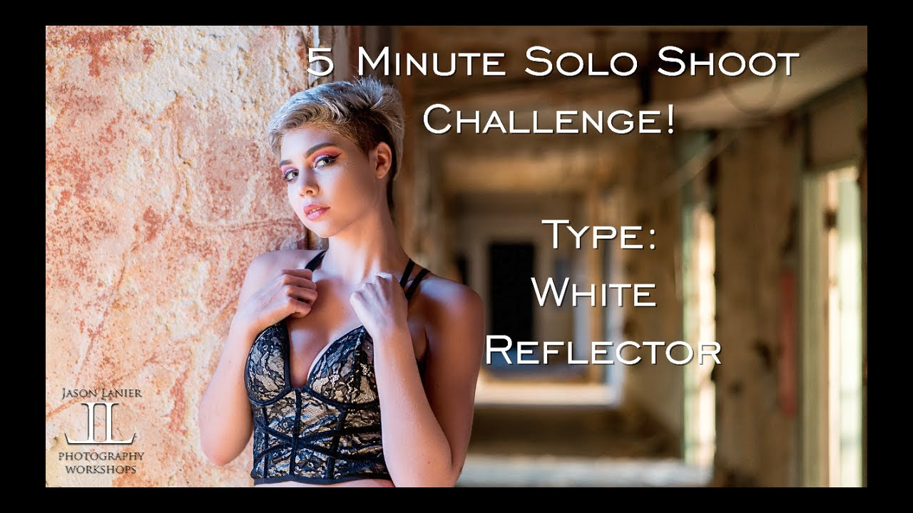 5-minute-solo-shoot-challenge-using-a-white-reflector-in-an-abandoned-hotel-for-portraits