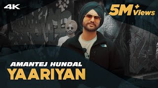 YAARIYAN - Amantej Hundal | Official Video | Mainstream(Album) | Latest Punjabi Songs 2020