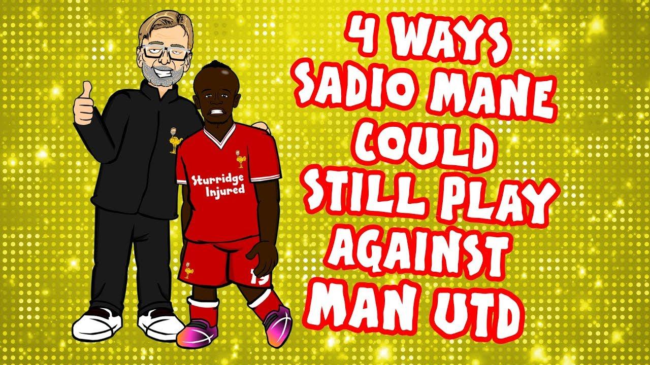 4-ways-mane-could-still-play-against-man-utd