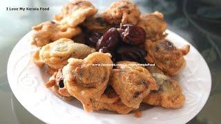 Eenthapazham Mukki Porichathu (Dates Fritters) Malabar Snack- chinnuz' I Love My Kerala Food