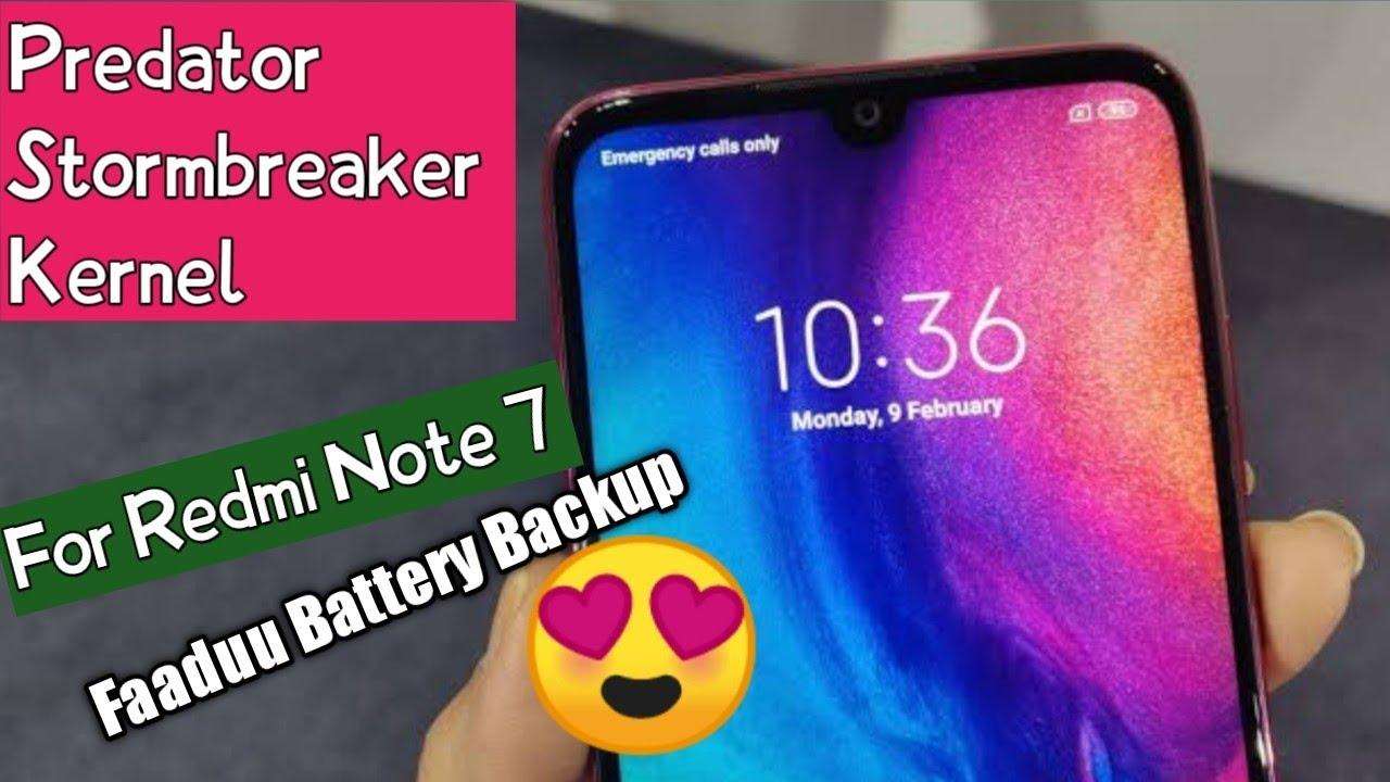 Predator Stormbreaker Kernel For Redmi Note 7 Best Battery Backup Kernel Youtube