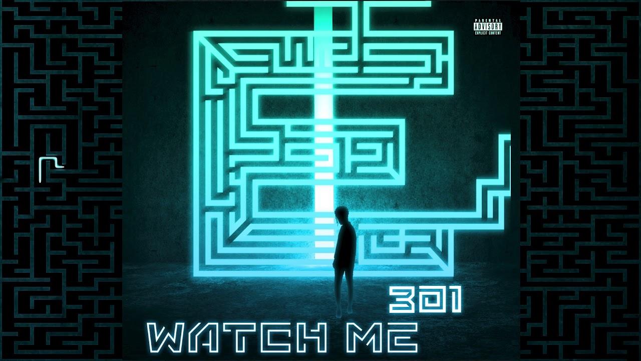 MAEZ301 - Watch Me - OFFICIAL NEW AUDIO