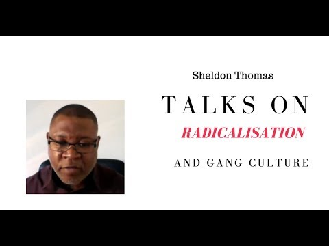 Radicalisation & Gang Culture