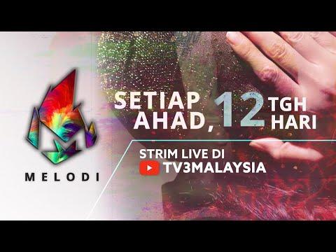 [LIVE] Melodi (2020) | 22 Mac 2020