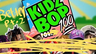 If kidz bop did rap but better pt.2