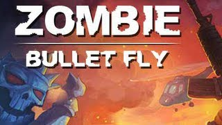 Zombie Bullet Fly-Walkthrough