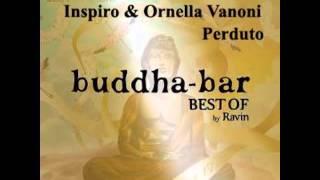 Buddha Bar Best Of : Inspiro & Ornella Vanoni - Perduto