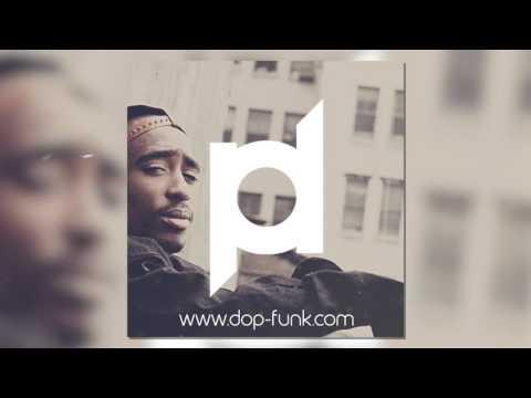 DOPFunk - Unconditional Love [2Pac Remake] Instrumental