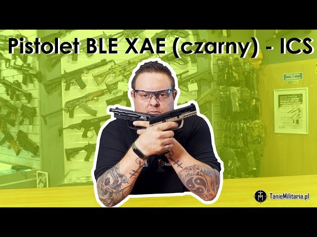 Pistolet BLE XAE (czarny) ICS - TANIEMILITARIA.PL