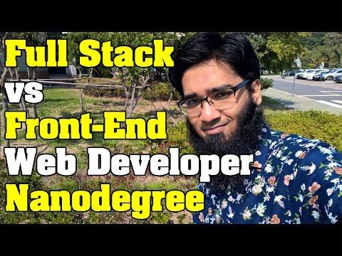 Full Stack Web Developer Nanodegree vs Front-End Web Developer Nanodegree