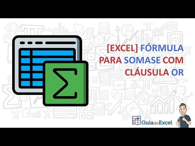 [Excel] Fórmula Somases OU
