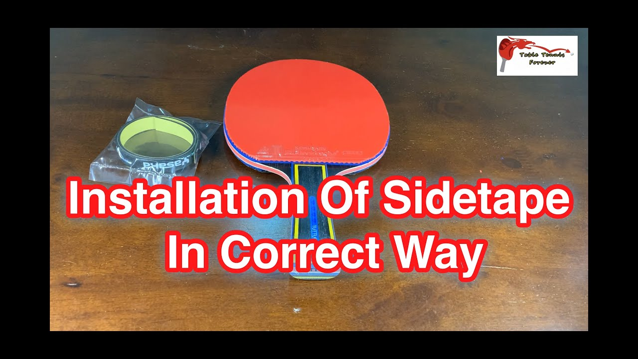 Download Installation Of Table Tennis Sidetape In Correct Way
