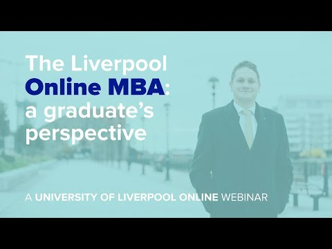 Webinar: The Liverpool Online MBA: a graduate's perspective