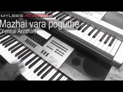 HOW TO PLAY Mazhai vara poguthe (Yennai arinthal) in Keyboard - Video Guide - Tutorial