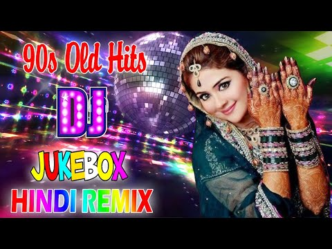 Best Hindi Dj Old Songs - Old Hindi Nonstop Dj Remix Songs / High Bass New Dj Hindi SoNGS 2020