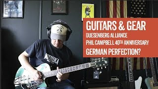 Guitars & Gear - Episode 3 - Featuring Duesenberg Alliance Mike Campbell - German perfection?
