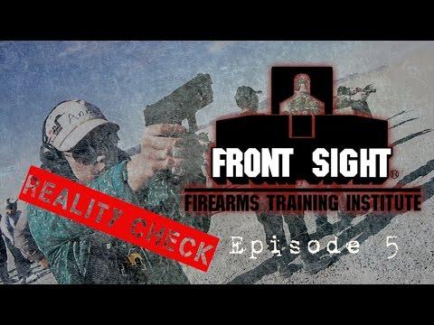 "Front Sight Reality Check   Episode 5 ""Shoulda, Coulda, Woulda"""