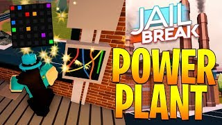 HOW TO ROB THE JAILBREAK POWER PLANT! (Roblox)