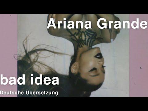 Ariana Grande - bad idea (Deutsche Übersetzung)