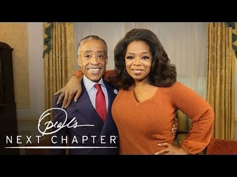 Oprah's Next Chapter with Reverend Al Sharpton | Oprah's Next Chapter | Oprah Winfrey Network