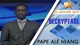 DÉCRYPTAGE DU 23 JANVIER 2019: LE SENEGAL VERS UNE CRISE POST ELECTORALE ?