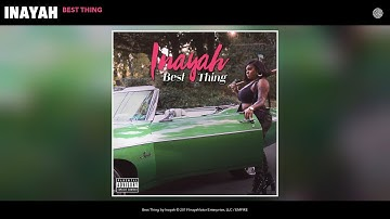 Inayah - Best Thing (Audio)