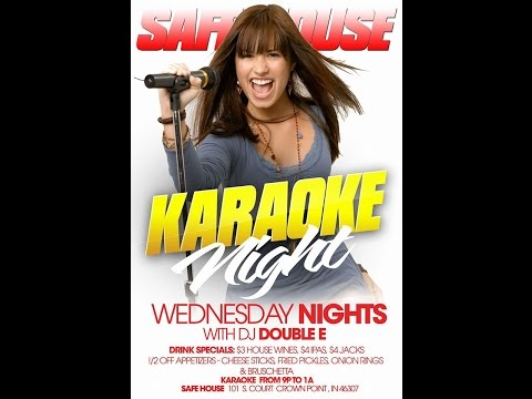 Safe House Karaoke Wednesday Nights from 9PM  to 1 AM
