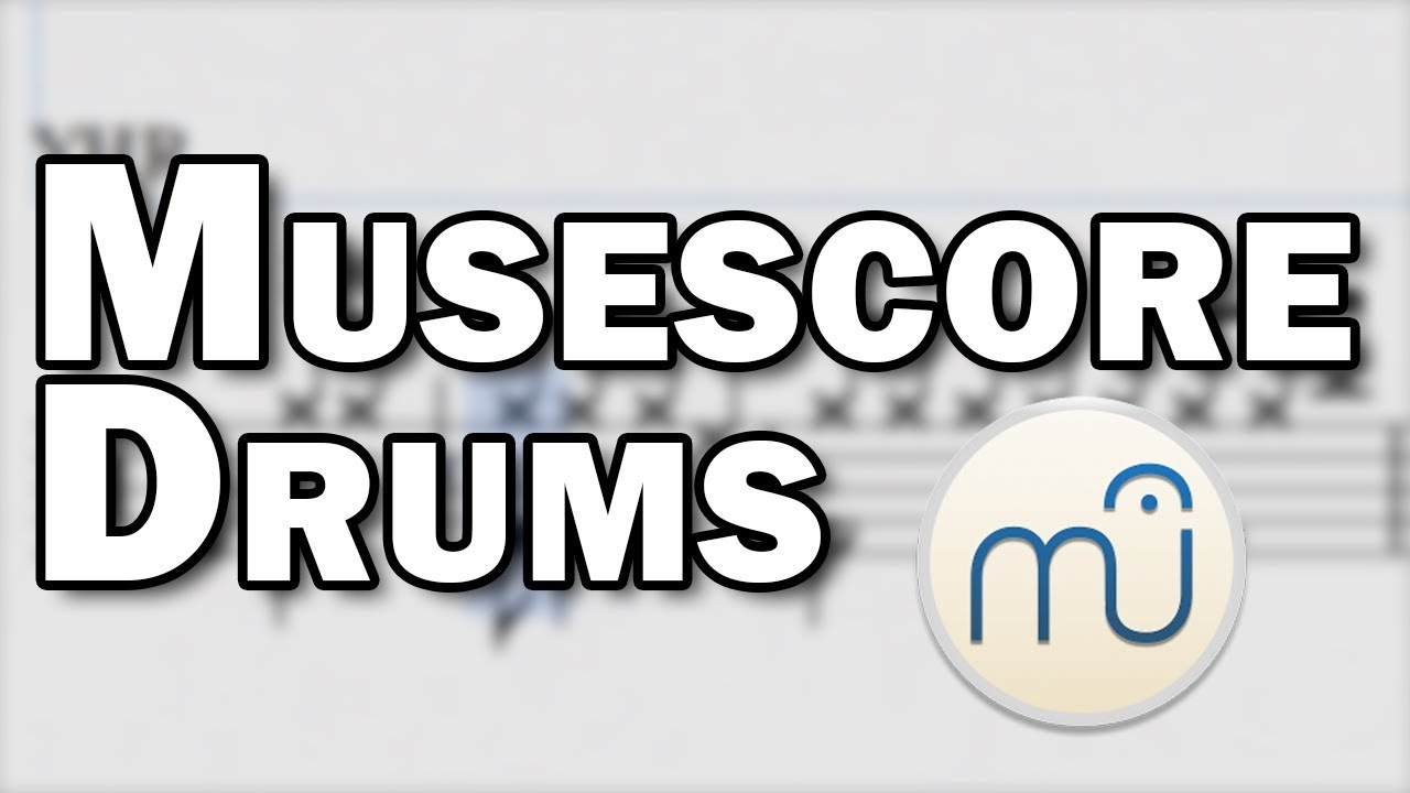 Musescore Drums Tutorial