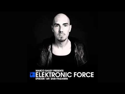 Elektronic Force Podcast 169 With Sam Paganini