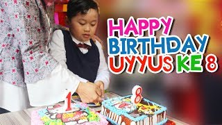 Selamat Ulang tahun Uyyus ke 8 - Uyyus 8th Birthday Party