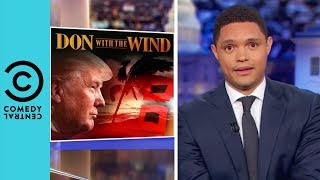 Is Donald Trump Prepared For Hurricane Florence? | The Daily Show With Trevor Noah