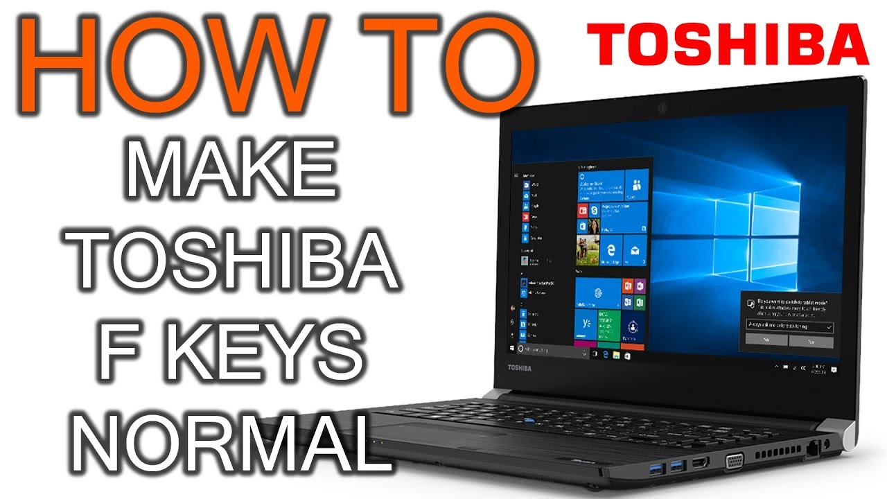 How to Make Toshiba F Keys Normal - YouTube