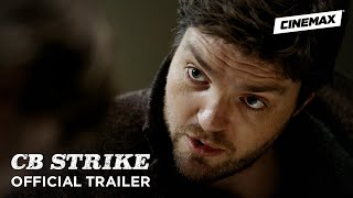 Download Video C.B. Strike | Official Trailer | Cinemax MP3 3GP MP4
