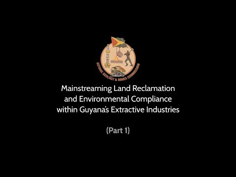 Land Reclamation And Environmental Compliance With Guyana's Extractive Industries