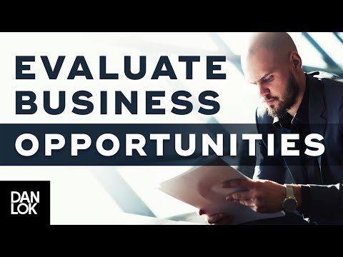 How To Evaluate Business Opportunity and Idea