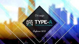 Type A Conference Highlight 2018 - Chicago