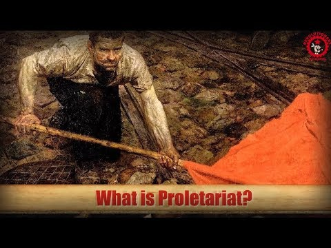 What is Proletariat? (Brief Introduction to Marxism-Leninism)