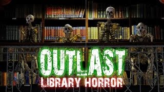 Outlast (2013) - Момент с Библиотекой. Funny Library Moment by WelovegamesTV!
